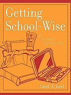 Getting school-wise : a student guidebook