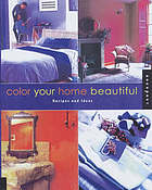 Color your home beautiful : recipes and ideas.