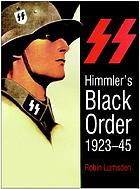 Himmler's black order : a history of the SS, 1923-45