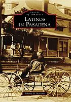 Latinos in Pasadena