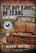 The boy kings of Texas : a memoir