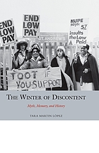 The winter of discontent : myth, memory, and history