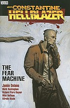 John Constantine, Hellblazer. The fear machine