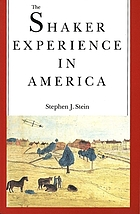 The Shaker experience in America : a history of the United Society of Believers