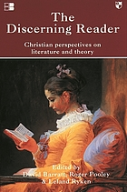 The discerning reader : Christian perspectives on literature and theory