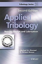 Applied tribology : bearing design and lubrication