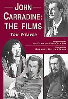 John Carradine : the films