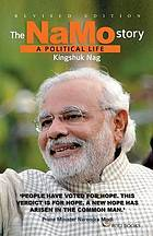 The NaMo story : a political life
