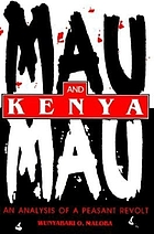 Mau Mau and Kenya : an analysis of a peasant revolt