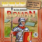 Be an ancient Roman