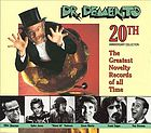 Dr. Demento 20th anniversary collection : the greatest novelty records of all time.