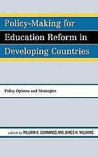 Policy-making for education reform in developing countries. Policy options and strategy