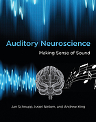 Auditory neuroscience : making sense of sound