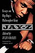 Jay-Z : essays on hip hop's philosopher king by  Julius Bailey