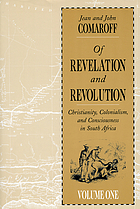 Of revelation and revolution : Christianity, colonialism, and consciousness in South Africa