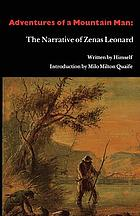 Adventures of mountain man : the narrative of Zenas Leonard