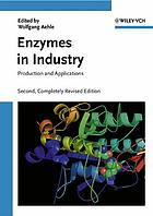 Enzymes in industry : production and applications