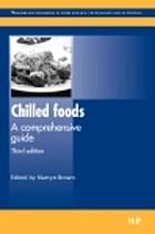 Chilled foods : a comprehensive guide