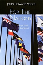 For the nations : essays evangelical and public