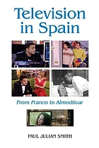 Television in Spain : from Franco to Almodóvar