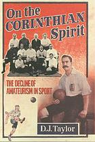 On the Corinthian spirit : the decline of amateurism in sport