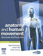 Anatomy and human movement : structure and function