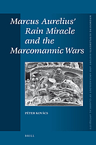 Marcus Aurelius' rain miracle and the Marcomannic wars