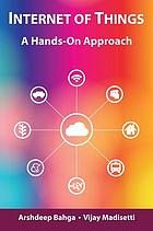 Internet of things : a hands-on approach