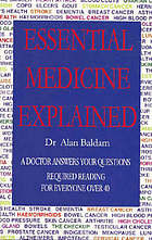 Essential medicine explained : required reading for everyone over forty