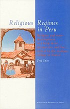 Religious regimes in Peru : religion and state development in a long-term perspective and the effects in the Andean village of Zurite