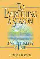 To everything a season : a spirituality of time