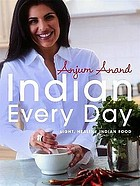 Indian every day : light, healthy Indian food
