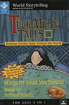Tuck-me-in tales : [bedtime stories from around the world]