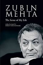 Zubin Mehta : the score of my life