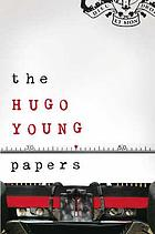 The Hugo Young papers : thirty years of British politics - off the record