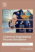 Chemical engineering process simulation ebook 2017 worldcat chemical engineering process simulation fandeluxe Images