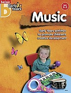 Music : [early years activities to promote children's creative development]