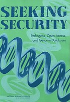 Seeking security : pathogens, open access, and genome databases