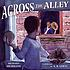 Across the alley by  Richard Michelson