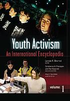 Youth activism : an international encyclopedia
