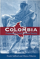 Colombia : fragmented land, divided society