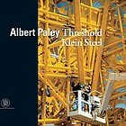Albert Paley : threshold, Klein Steel