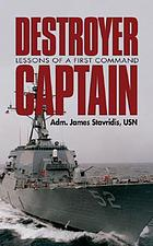 Destroyer captain : lessons of a first command