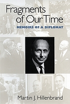 Fragments of our time : memoirs of a diplomat