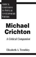 Michael Crichton : a critical companion