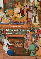 Islam and good governance : a political philosophy of Ihsan