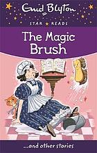 The magic brush : ... and other stories