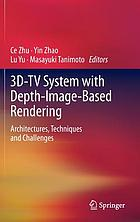 3D-TV system with depth-image-based rendering : architectures, techniques and challenges