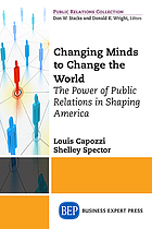 Public relations for the public good : how PR has shaped America's social movements