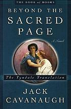 Beyond the sacred page : a novel : the Tyndale translation